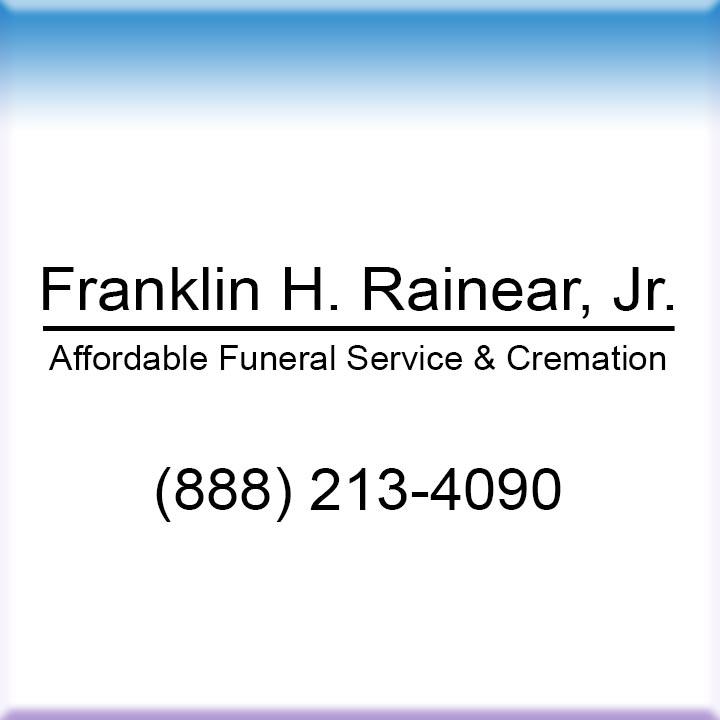 Franklin H. Rainear, Jr. Affordable Funeral Service & Cremation